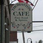 """Sign for Thomaston Cafe """"Fine Food and Spirits:"""