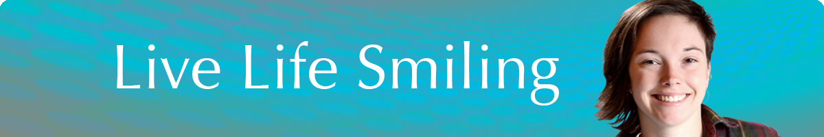 Live Life Smiling - Amy Radar smiles at Seasons of Smiles Dentistry - Norman Medina DDS